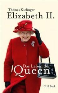 Das neue Buch zum Thron-Jubiläum der Queen im Beck Verlag von Thomas Kielinger