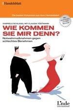 """""""Wie kommen Sie mir denn"""", Gabriele Schlegel mit Claudia Tödtmann, Linde Verlag"""