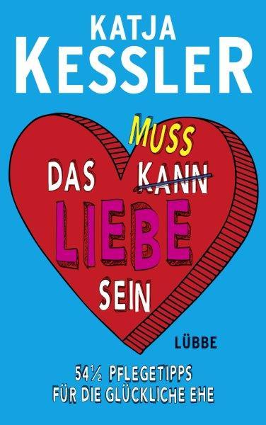 cover.Kessler_Das muss Liebe sein (3)