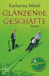 cover.muenk.glaenzende_geschaefte-9783423249881